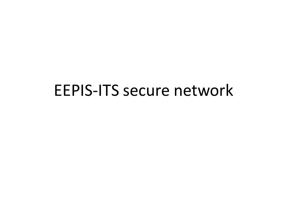 EEPIS-ITS secure network