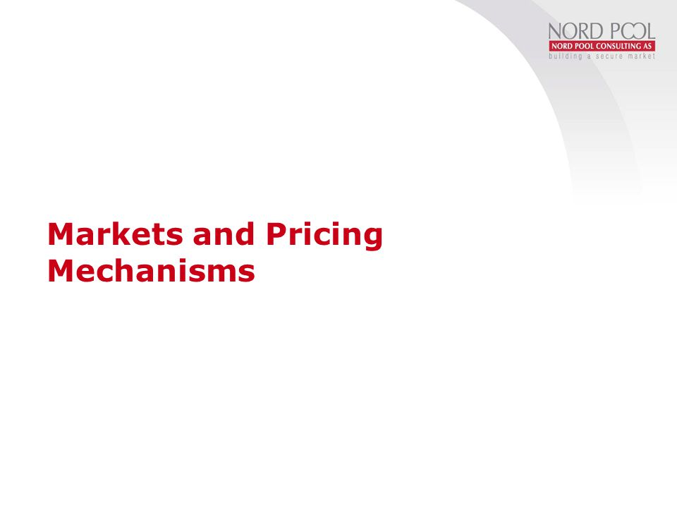 Markets and Pricing Mechanisms