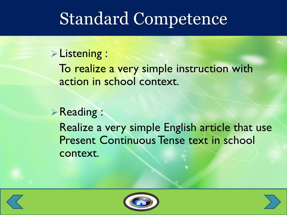 Standard Competence Basic Competence EvaluasiMateriIndicator