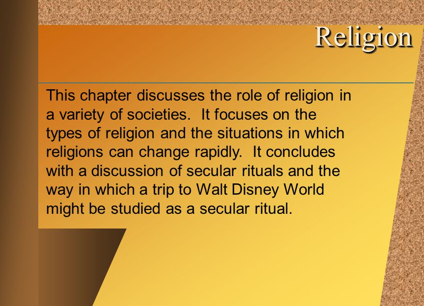 © 2002 by The McGraw-Hill Companies, Inc. All rights reserved. McGraw-Hill This chapter discusses the role of religion in a variety of societies. It f