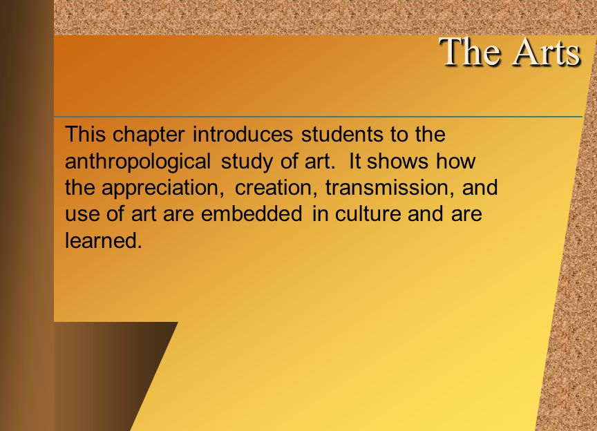 © 2002 by The McGraw-Hill Companies, Inc. All rights reserved. McGraw-Hill This chapter introduces students to the anthropological study of art. It sh