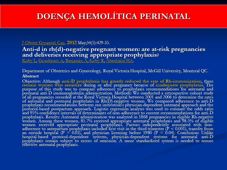 J Obstet Gynaecol Can.J Obstet Gynaecol Can. 2012 May;34(5):429-35. J Obstet Gynaecol Can. Anti-d in rh(d)-negative pregnant women: are at-risk pregna