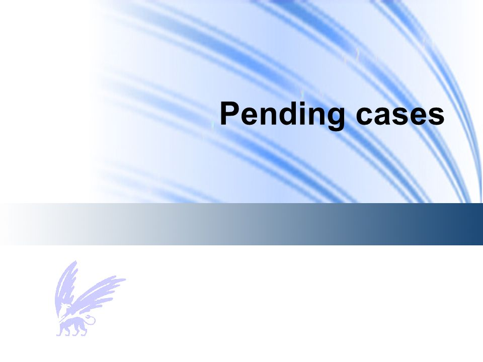 Pending cases