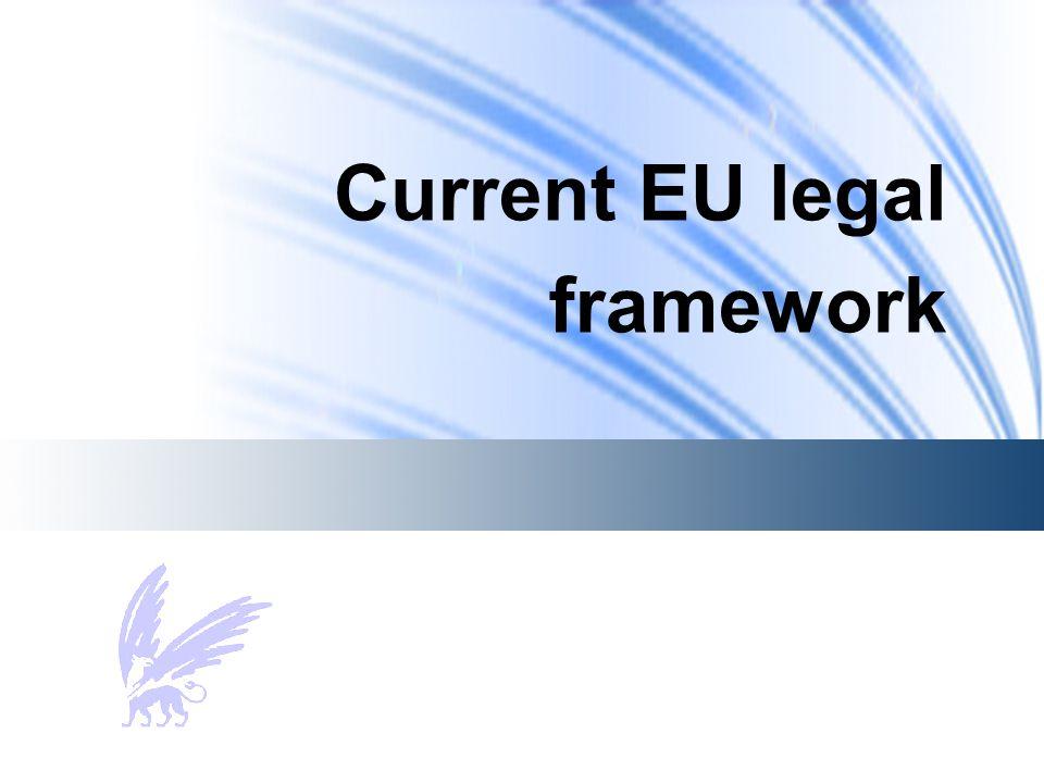 Current EU legal framework