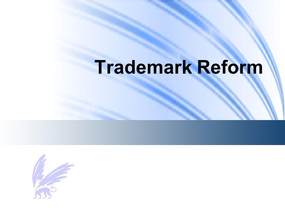 Trademark Reform