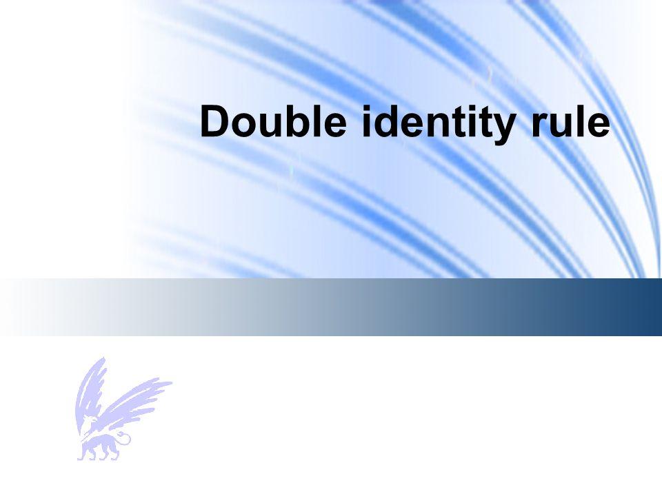 Double identity rule