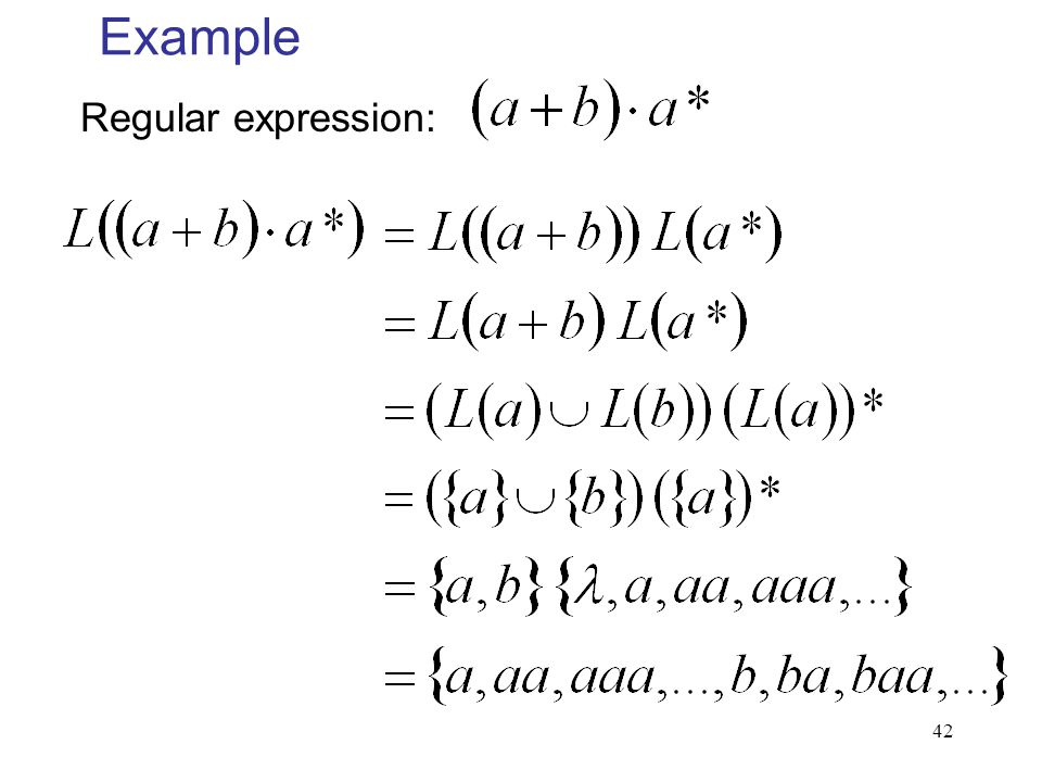 42 Example Regular expression: