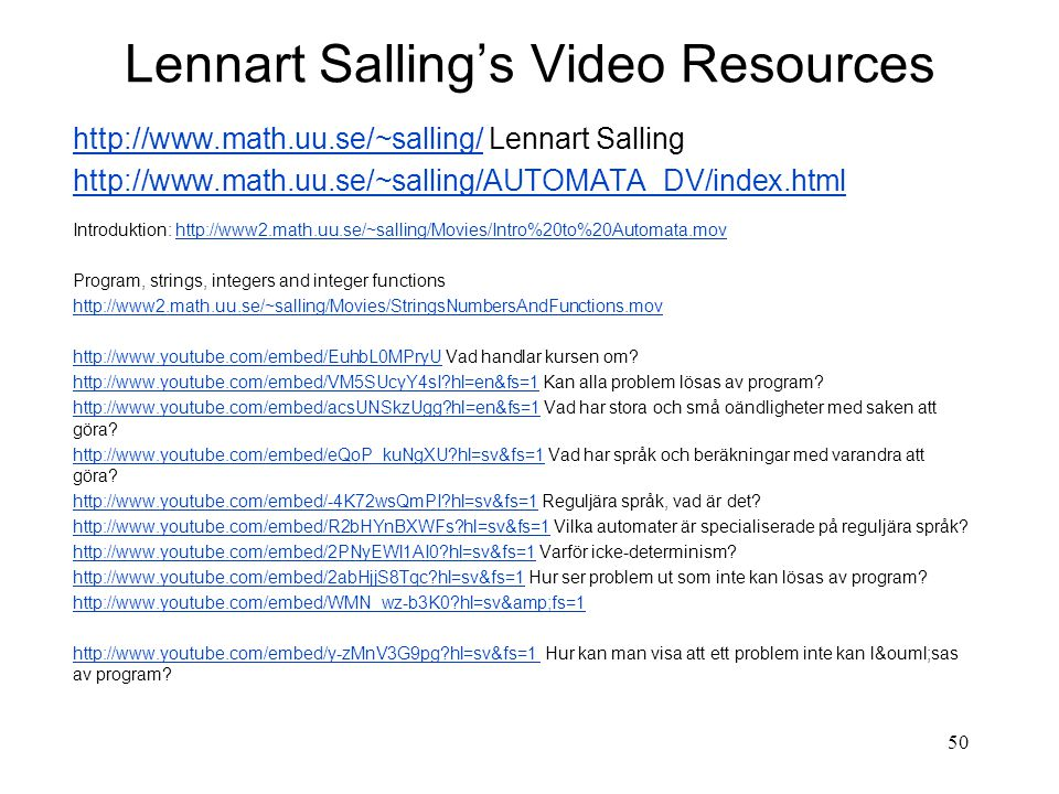 Lennart Salling's Video Resources   Lennart Salling   Introduktion:   Program, strings, integers and integer functions     Vad handlar kursen om.