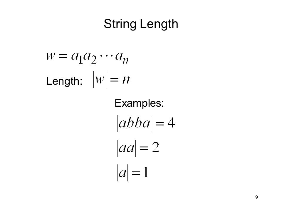 9 String Length Length: Examples: