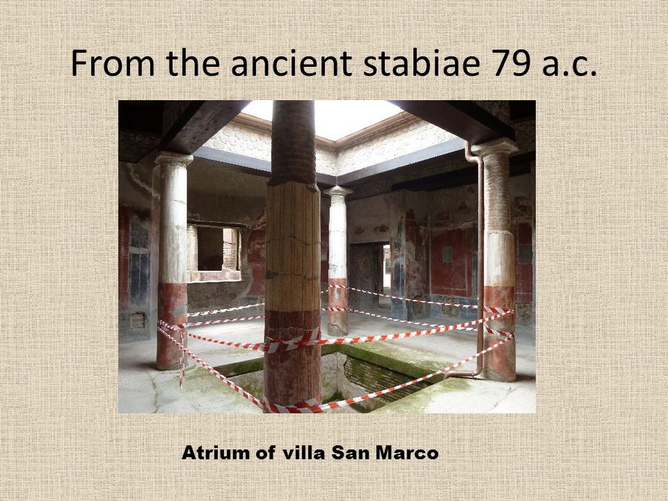 From the ancient stabiae 79 a.c. Atrium of villa San Marco