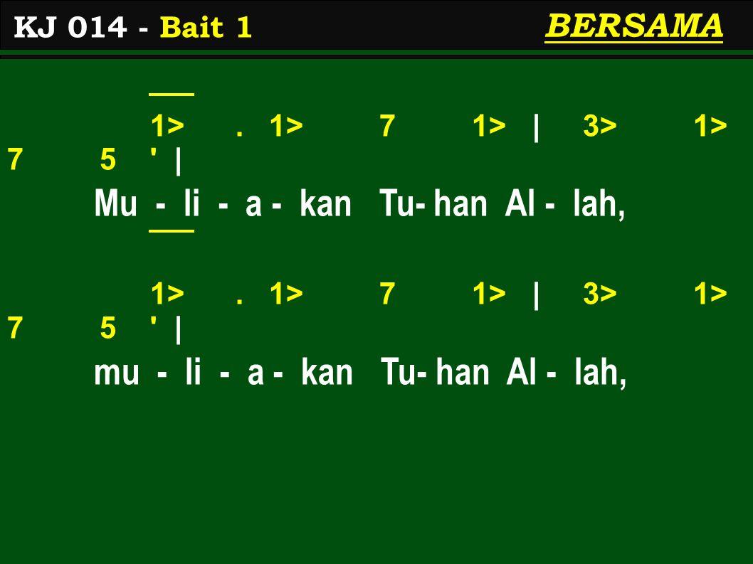 1>. 1> 7 1> | 3> 1> 7 5 | Mu - li - a - kan Tu- han Al - lah, 1>.