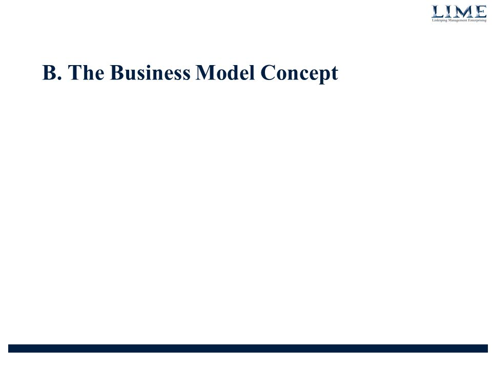 The Business Model Concept Market Positions The Offering Operational Platforms What does the customer want.