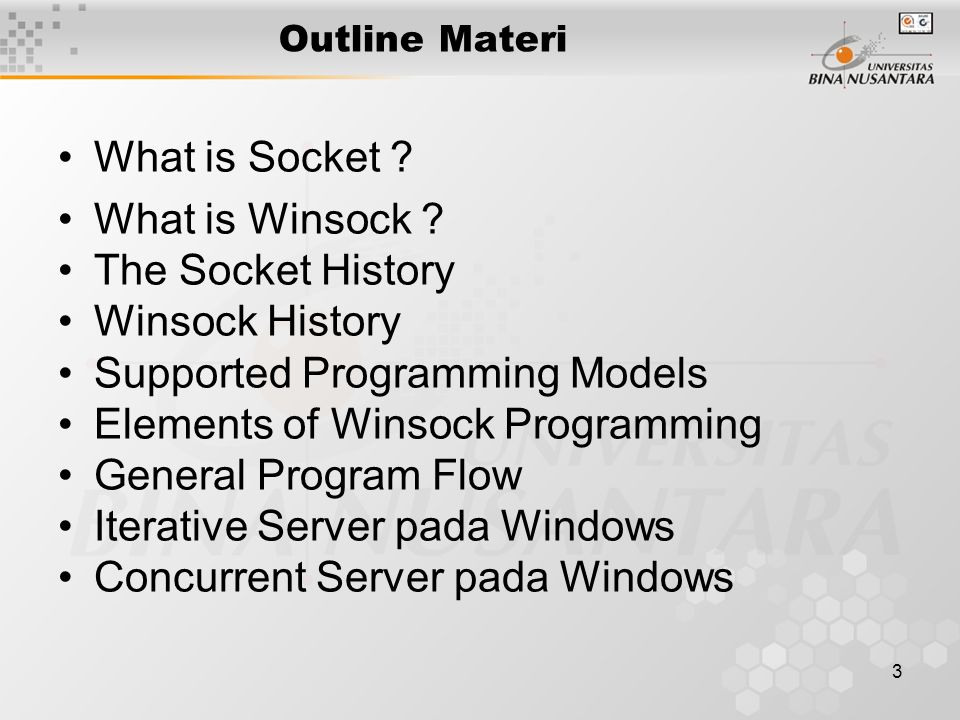 3 Outline Materi What is Socket . What is Winsock .