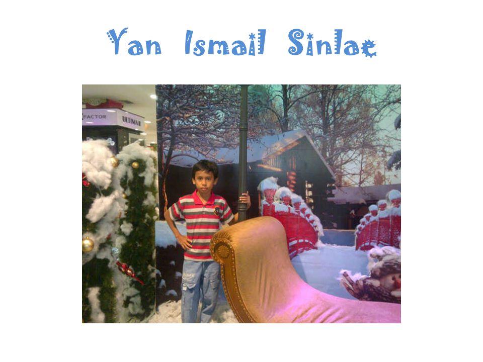 Yan Ismail Sinlae