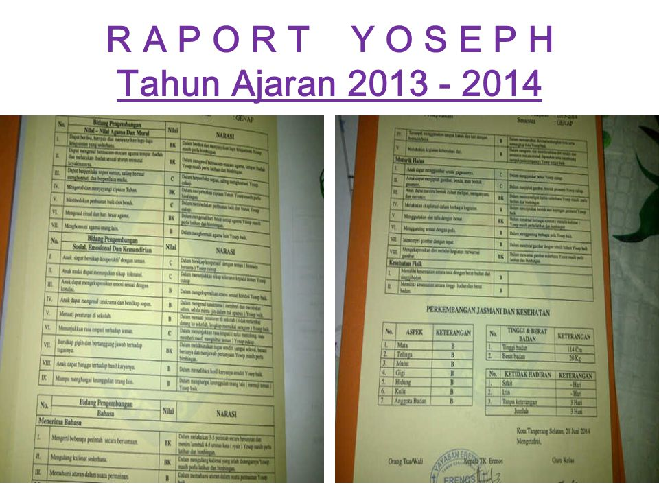 R A P O R T Y O S E P H Tahun Ajaran 2013 - 2014