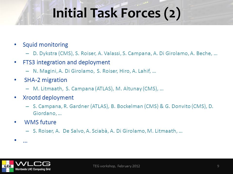 Initial Task Forces (2) Squid monitoring – D. Dykstra (CMS), S.