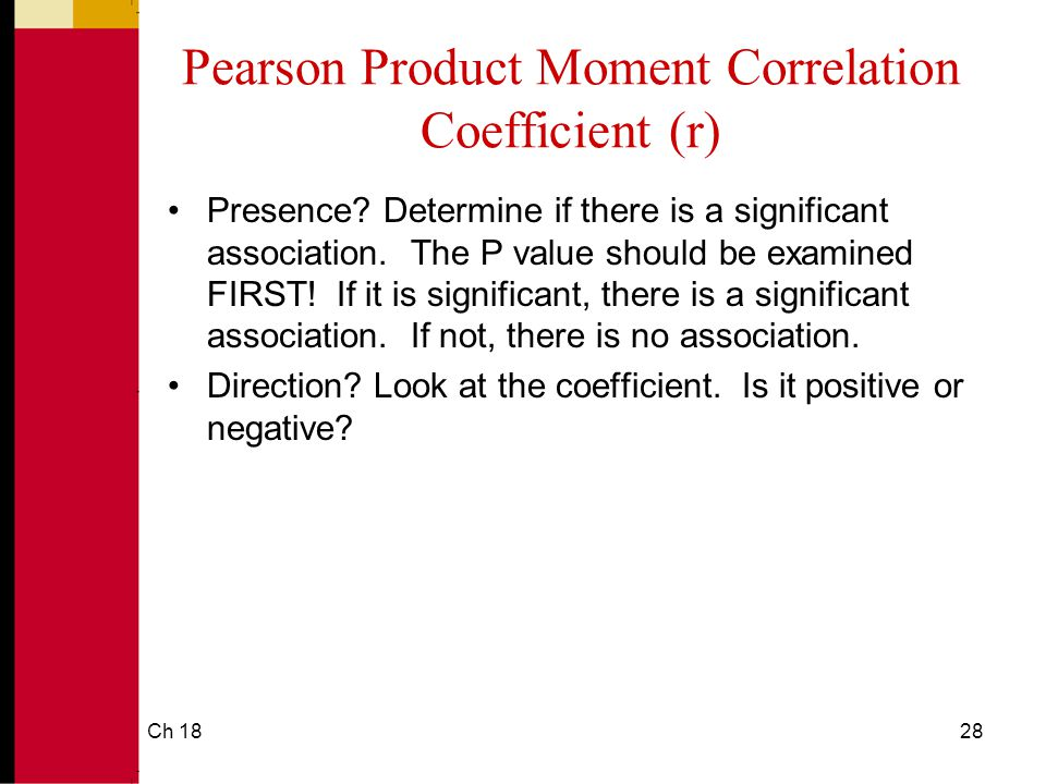 Ch 1828 Pearson Product Moment Correlation Coefficient (r) Presence.