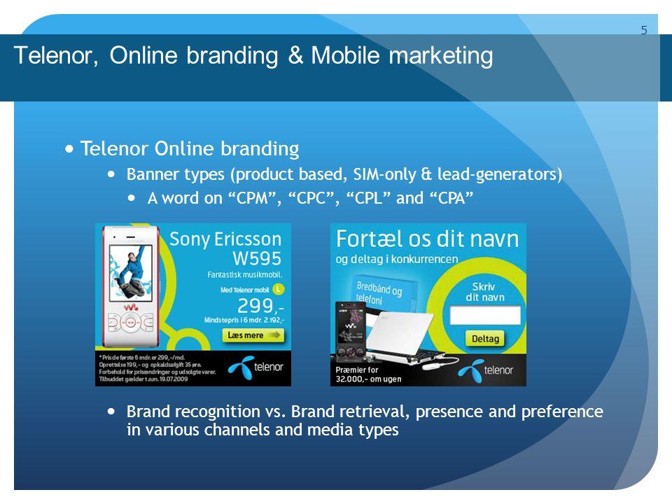 Telenor, Online branding & Mobile marketing Telenor Online branding Example of iPhone tactical campaign January 2009 6