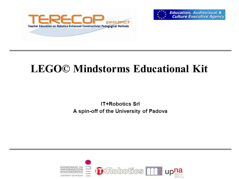 LEGO© Mindstorms Educational Kit IT+Robotics Srl A spin-off of the University of Padova