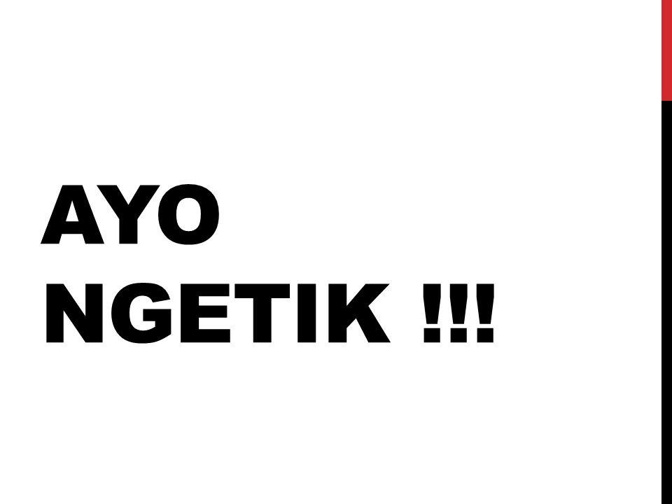 AYO NGETIK !!!