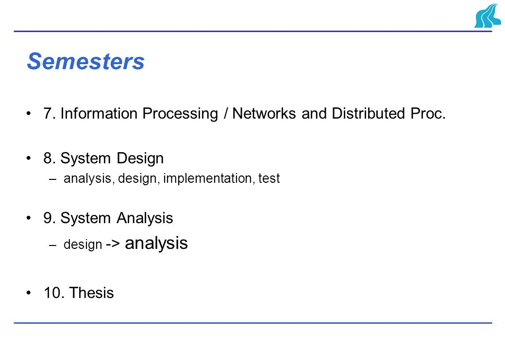 Semesters 7. Information Processing / Networks and Distributed Proc.