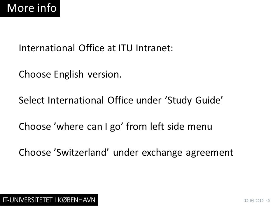 International Office at ITU Intranet: Choose English version.
