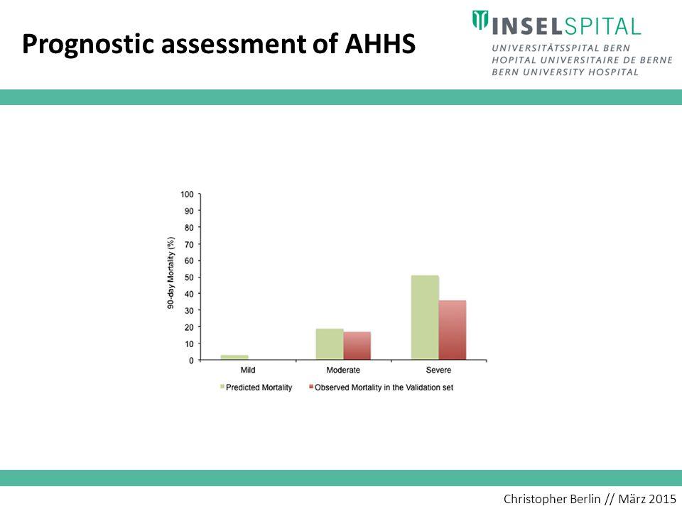 Christopher Berlin // März 2015 Prognostic assessment of AHHS