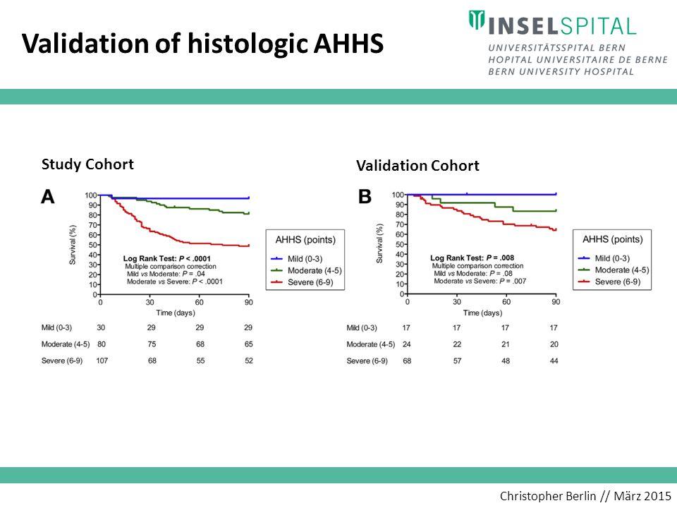Christopher Berlin // März 2015 Validation of histologic AHHS Study Cohort Validation Cohort