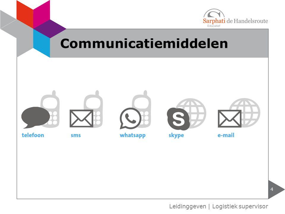 4 Leidinggeven | Logistiek supervisor Communicatiemiddelen