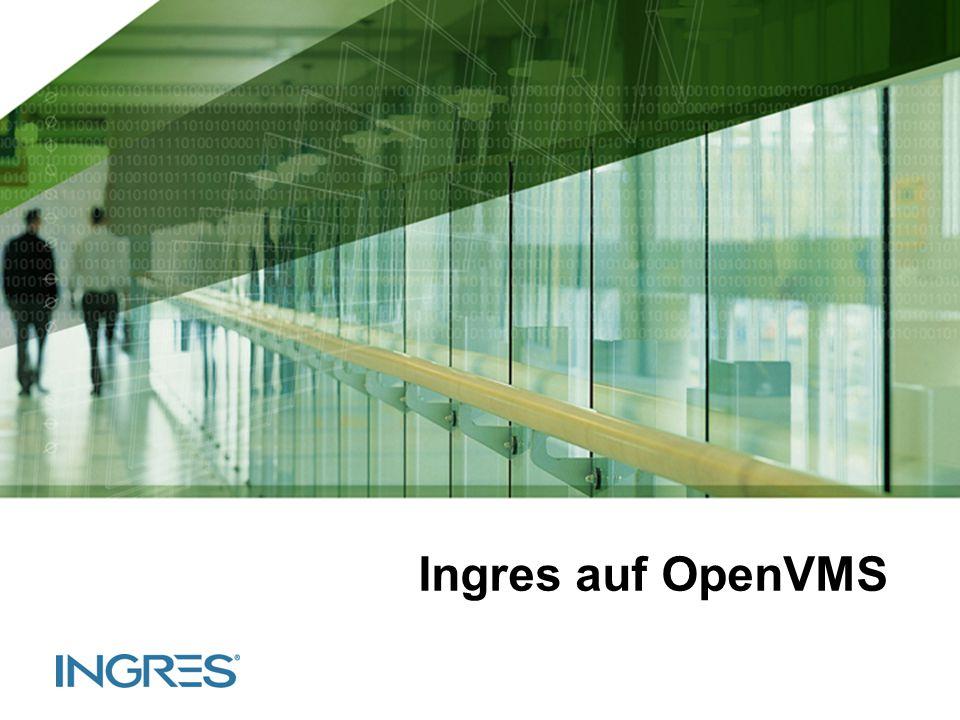 Slide 1 Ingres auf OpenVMS