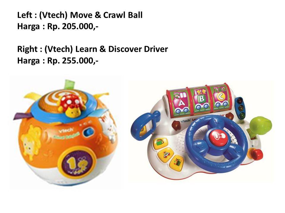 Left : (Vtech) Tiny Tot Driver Harga : Rp.