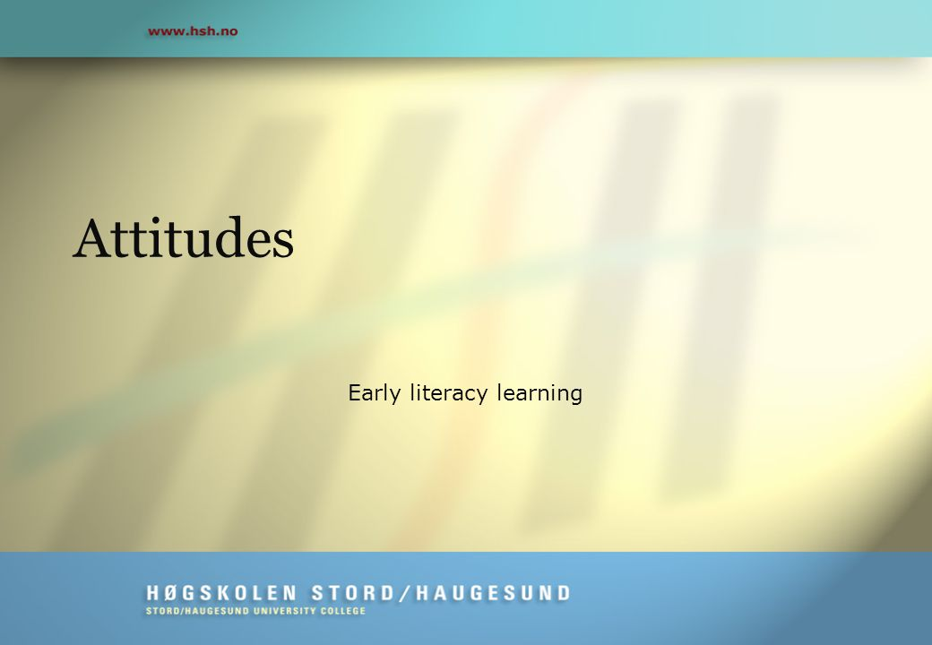 Attitudes Early literacy learning