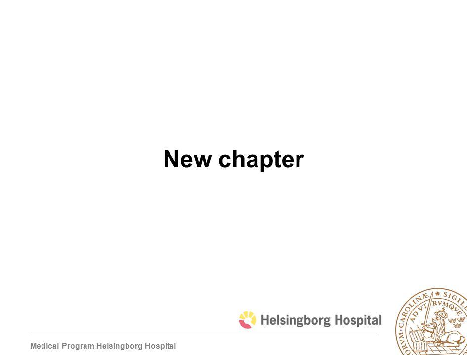 Medical Program Helsingborg Hospital New chapter