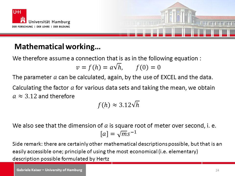 Gabriele Kaiser – University of Hamburg Mathematical working… 24