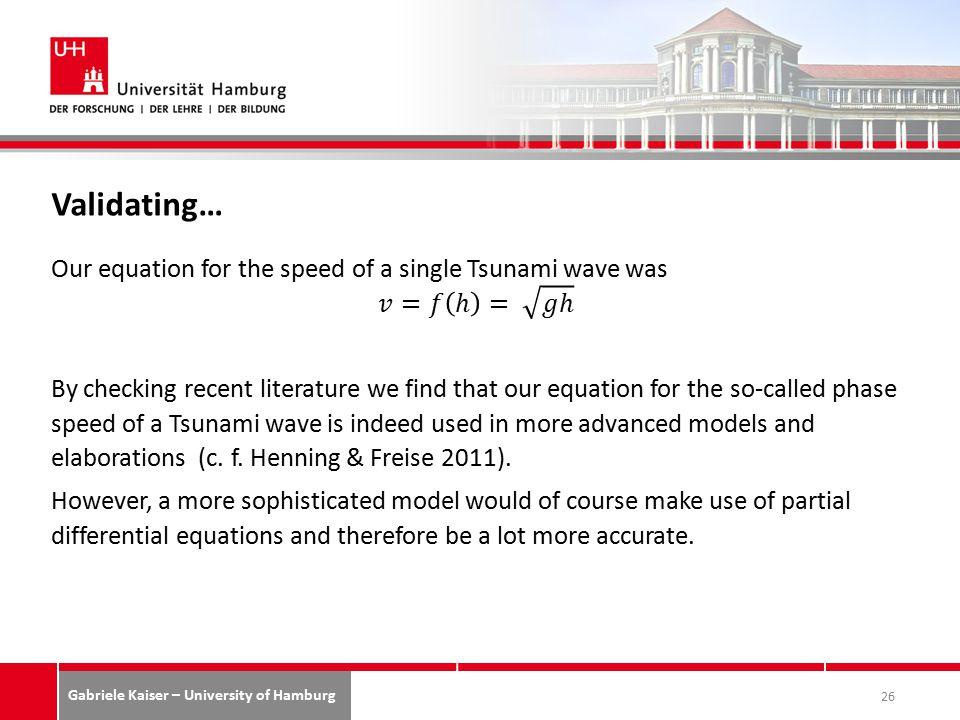 Gabriele Kaiser – University of Hamburg Validating… 26