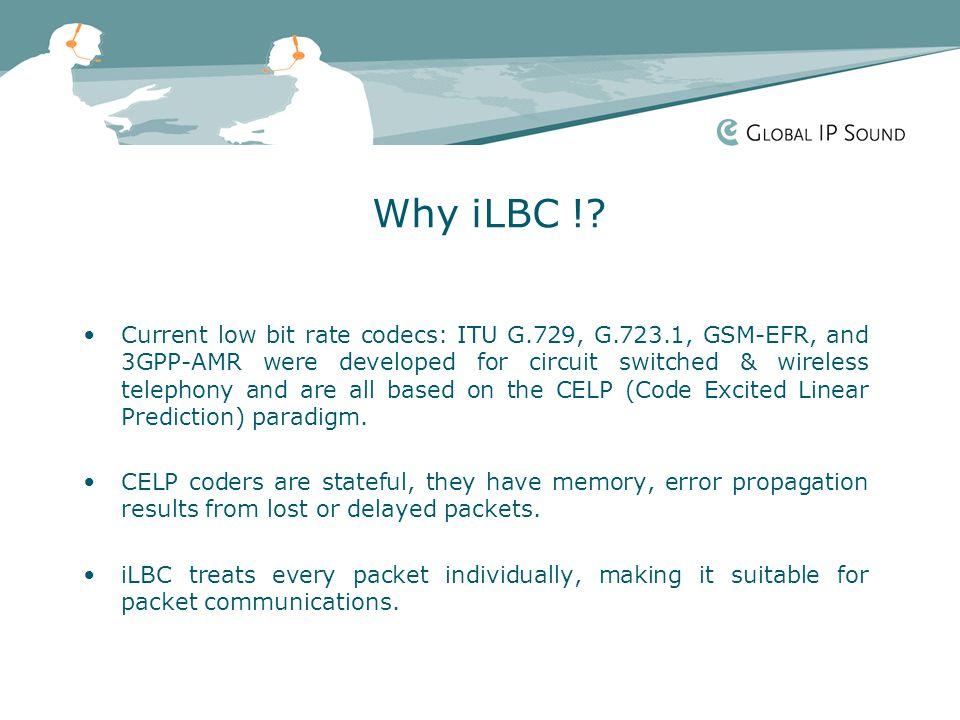 Why iLBC !.