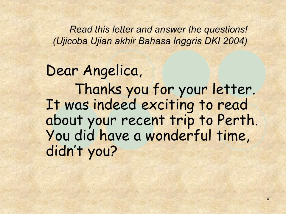 4 Read this letter and answer the questions.