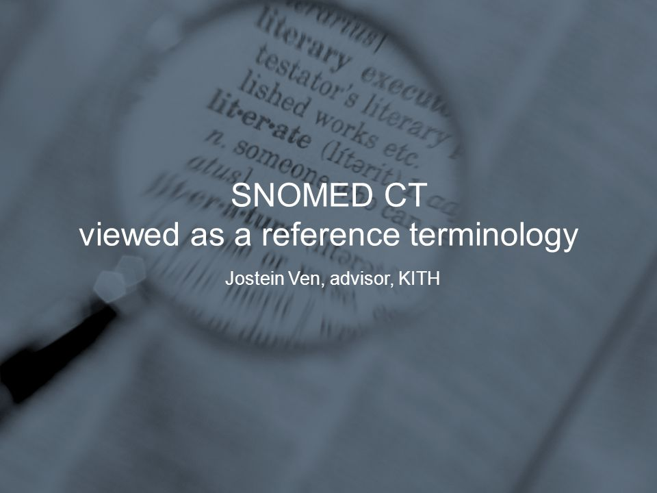 SNOMED CT Jostein Ven, KITH, 02.11.2004 Procedures in SNOMED CT Norwegian coding scheme for non-surgical procedures (MEDPROS) Procedures concept are connected to other defining concepts via relations.