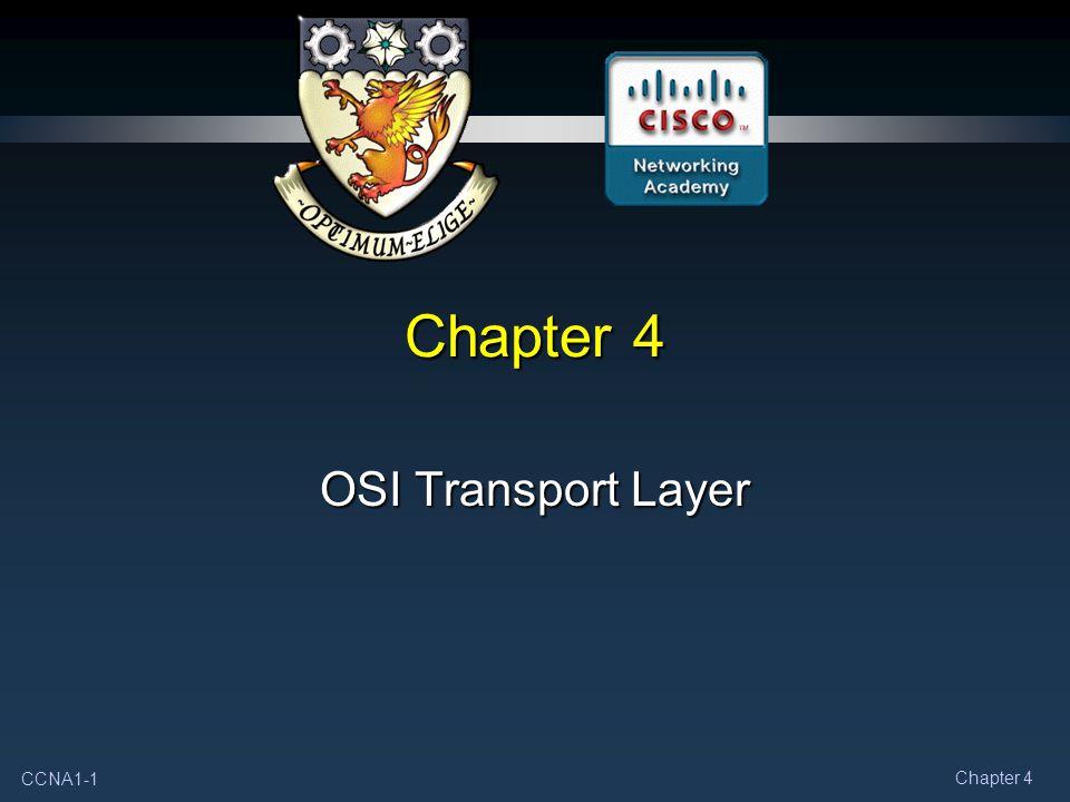 CCNA1-1 Chapter 4 OSI Transport Layer