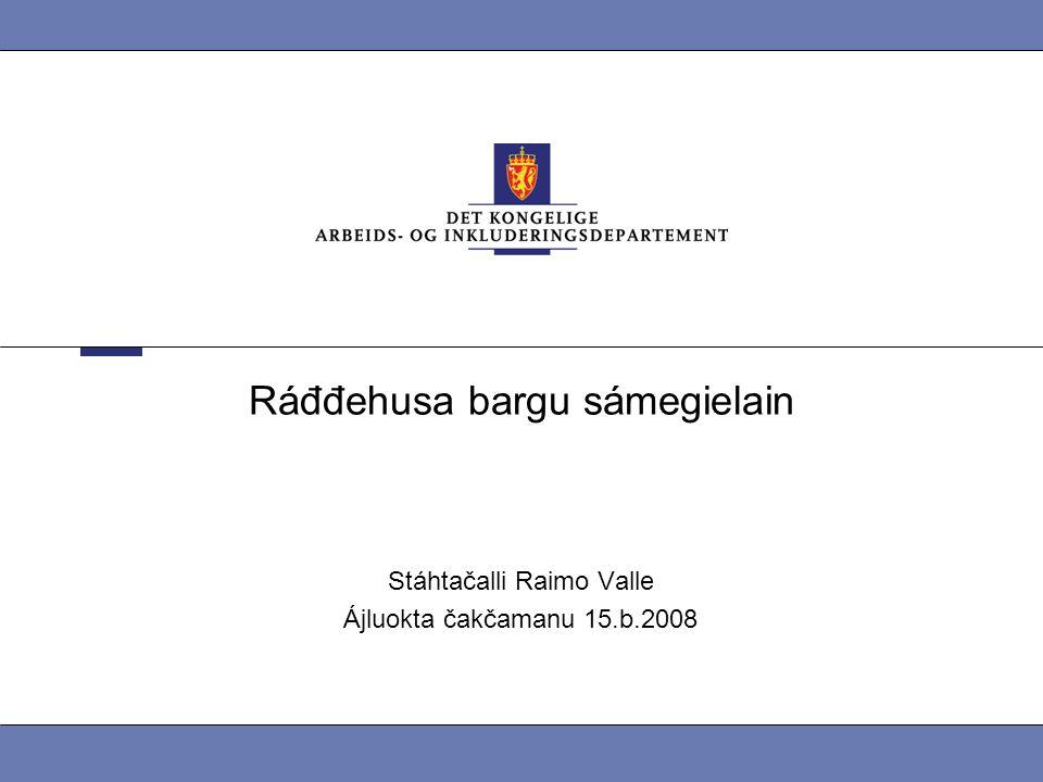 Ráđđehusa bargu sámegielain Stáhtačalli Raimo Valle Ájluokta čakčamanu 15.b.2008