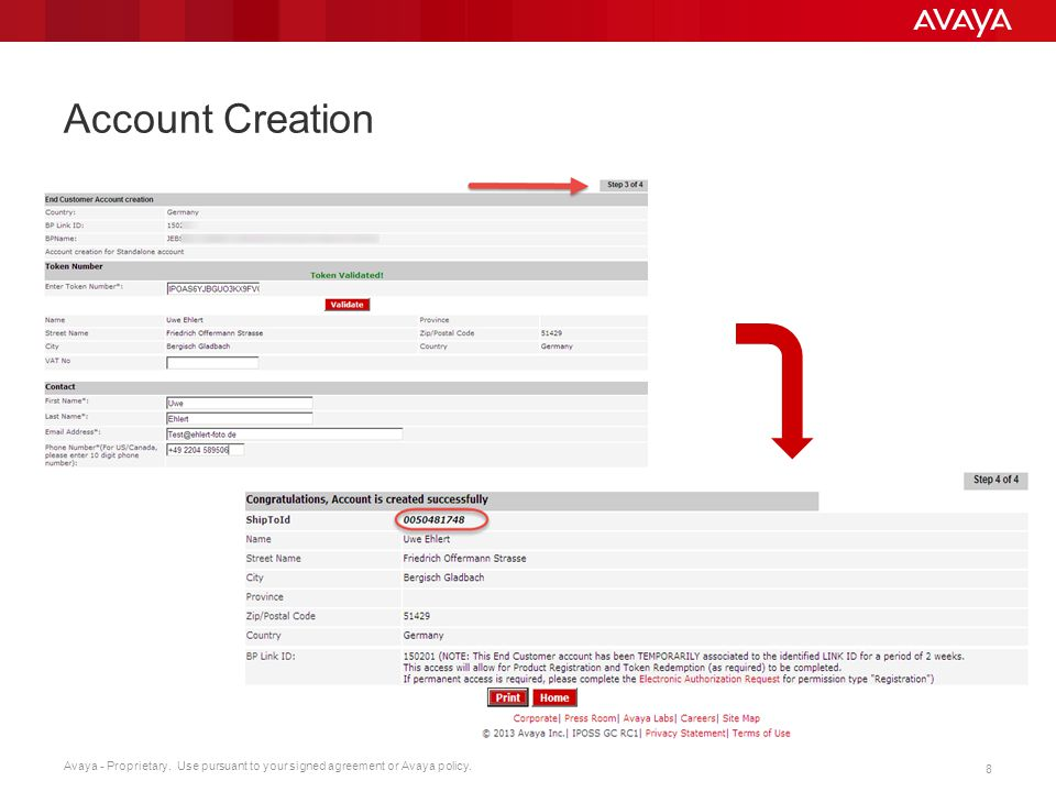 Avaya - Proprietary. Use pursuant to your signed agreement or Avaya policy. 8 Account Creation