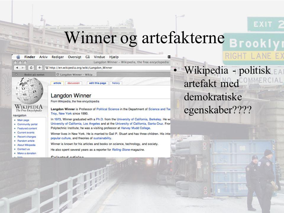 Winner og artefakterne Wikipedia - politisk artefakt med demokratiske egenskaber