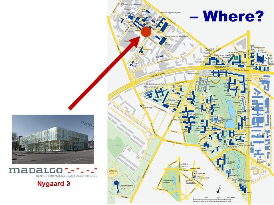 – Where? Nygaard 3