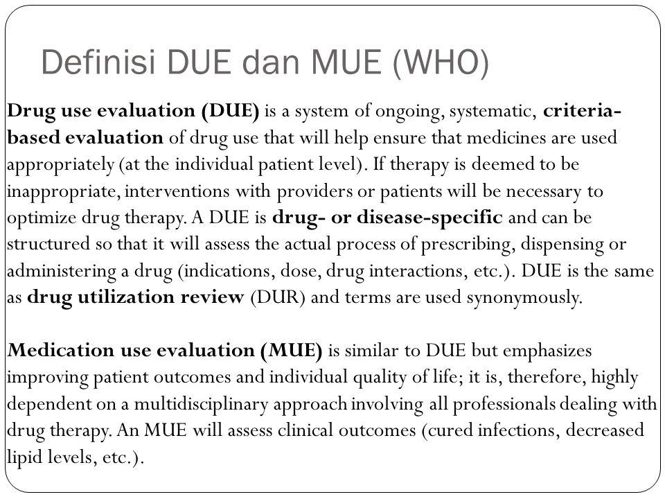 UNSUR DASAR EPO Identifikasi masalah penting Menetapkan prioritas Kriteria/standar penggunaan obat Mengkaji masalah yang ada dengan kriteria yang sesuai Solusi masalah Memantau solusi dan keefektifannya Dokumentasi
