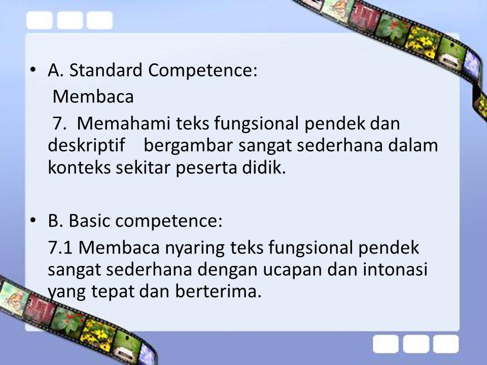 A.Standard Competence: Membaca 7.