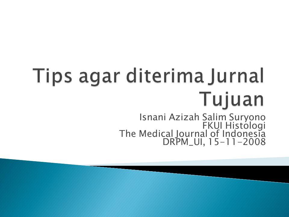 Isnani Azizah Salim Suryono FKUI Histologi The Medical Journal of Indonesia DRPM_UI, 15-11-2008
