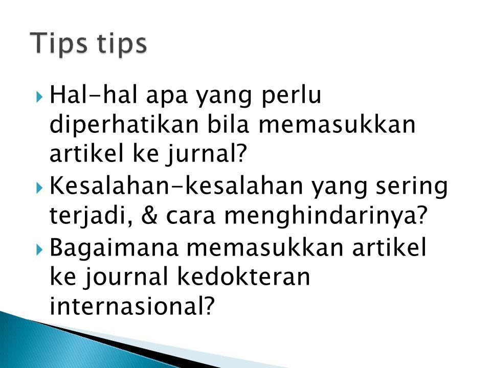  Hal-hal apa yang perlu diperhatikan bila memasukkan artikel ke jurnal.