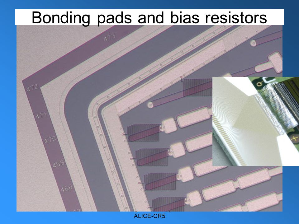 8-3-05Jens Jørgen Gaardhøje. NBI. ALICE-CR5 4 Bonding pads and bias resistors