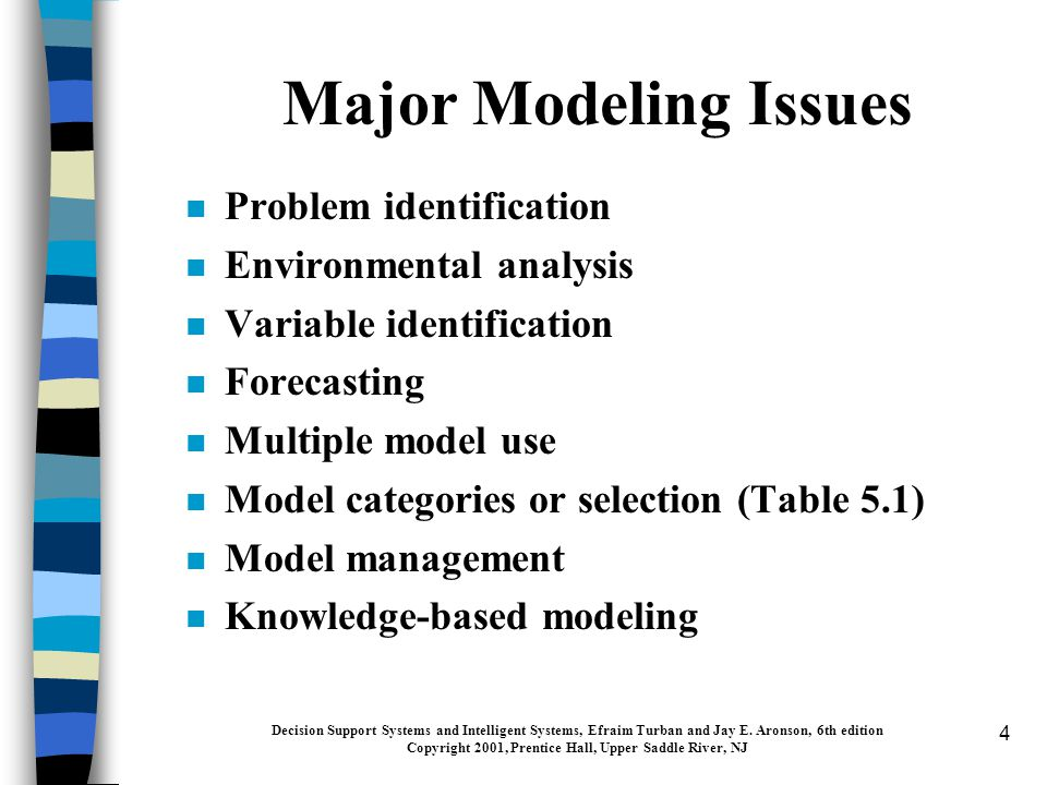35 Model Base Management n MBMS: capabilities similar to that of DBMS n But, there are no comprehensive model base management packages n Each organization uses models somewhat differently n There are many model classes n Within each class there are different solution approaches n Some MBMS capabilities require expertise and reasoning Decision Support Systems and Intelligent Systems, Efraim Turban and Jay E.