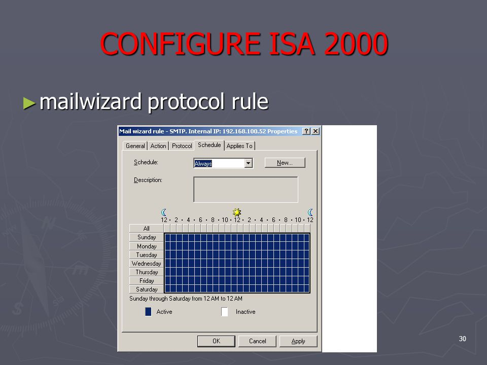 30 CONFIGURE ISA 2000 ► mailwizard protocol rule